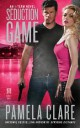 Pamela Clare - Seduction game