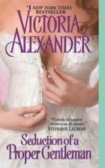 Victoria Alexander -  Seduction of a proper gentleman