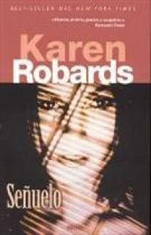 Karen Robards - Señuelo