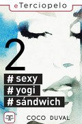 #Sexy, #Yogi, #Sandwich 2
