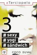 #Sexy #Yogi #Sandwich 3