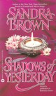 Sandra Brown - Shadows of yesterday