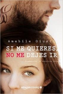 Amabile Giusti - Si me quieres, no me dejes ir