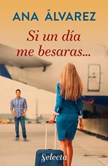 Ana Álvarez - Si un día me besaras...