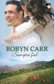 Robyn Carr - Siempre fiel