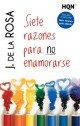 J. de la Rosa - Siete razones para no enamorarse