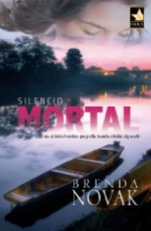 Brenda Novak - Silencio mortal