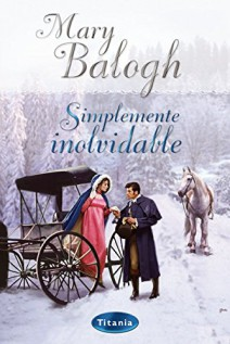 Mary Balogh - Simplemente Inolvidable