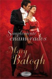 Mary Balogh - Simplemente enamorados