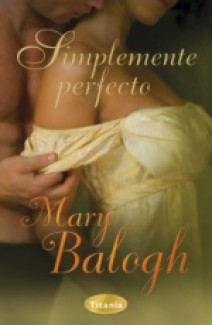 Mary Balogh - Simplemente perfecto