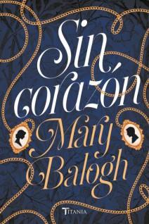 Mary Balogh - Sin corazón
