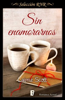 Laimie Scott - Sin enamorarnos