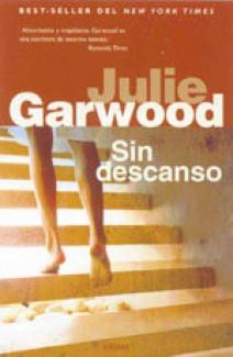 Julie Garwood - Sin descanso
