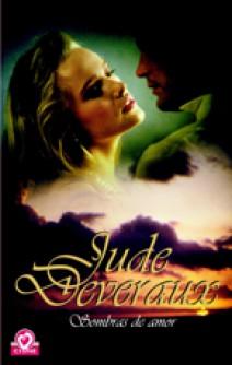 Jude Deveraux - Sombras de amor