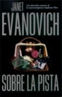 Janet Evanovich - Sobre la pista