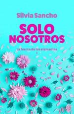 Silvia Sancho - Solo nosotros