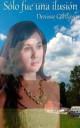 Denisse Cardona - Sólo fue una ilusión