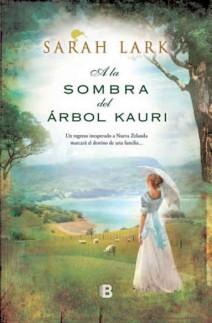 Sarah Lark - A la sombra del árbol Kauri