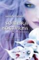 Andrea Cremer - Sombra Nocturna
