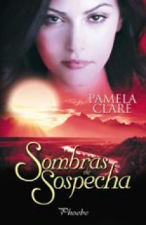 Pamela Clare - Sombras de sospecha