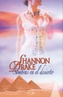Shannon Drake - Sombras en el desierto