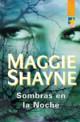 Maggie Shayne - Sombras en la noche