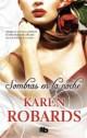 Karen Robards - Sombras en la noche