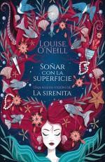 Louise O'Neill - Soñar con la superficie