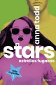 Anna Todd - Stars. Estrellas fugaces