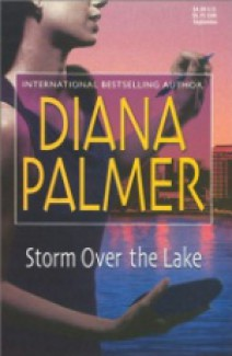Diana Palmer - Storm over the lake