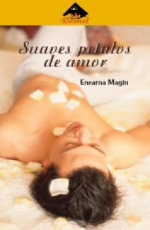 Encarna Magín - Suaves pétalos de amor