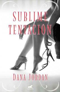 Dana Jordan - Sublime tentación