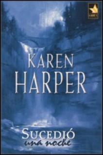 Karen Harper - Sucedió una noche