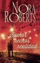 Nora Roberts - Sueños hechos realidad