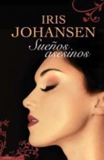 Iris Johansen - Sueños asesinos
