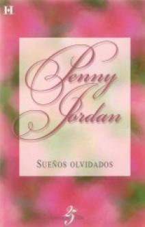 Penny Jordan - Sueños olvidados