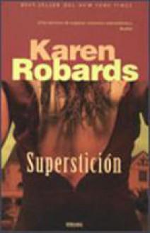 Karen Robards - Superstición