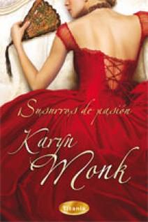 Karyn Monk - Susurros de pasión