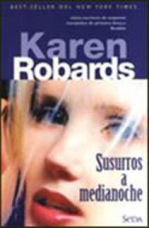 Karen Robards - Susurros a medianoche