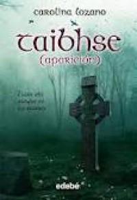 Taibhse: Aparición