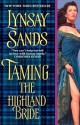 Lynsay Sands - Taming the Highland Bride