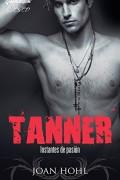 Tanner, instantes de pasión