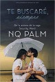 NQ Palm - Te buscaré siempre