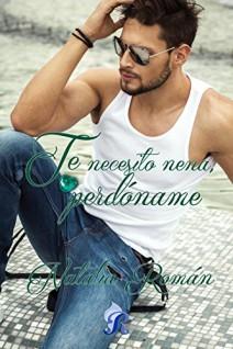 Natalia Román - Te necesito, nena, perdóname