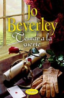 Jo Beverley - Tentar a la suerte