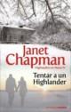 Janet Chapman - Tentar a un highlander