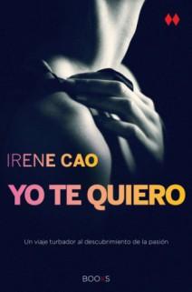 Irene Cao - Yo te quiero
