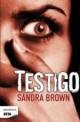 Sandra Brown - Testigo