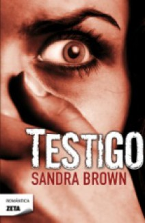Sandra Brown - Testigo