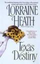 Lorraine Heath - Texas Destiny